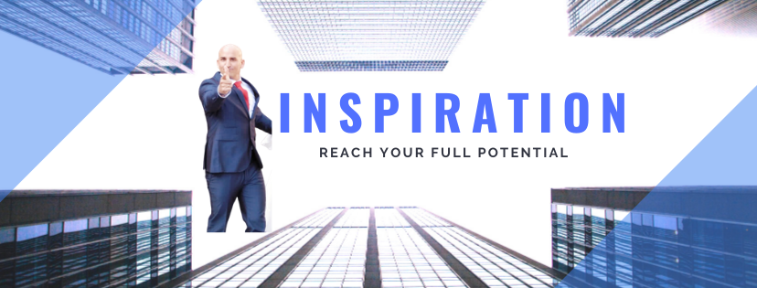INSPIRATION Reach your full potential